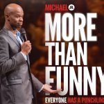 More Than Funny Michael Jr
